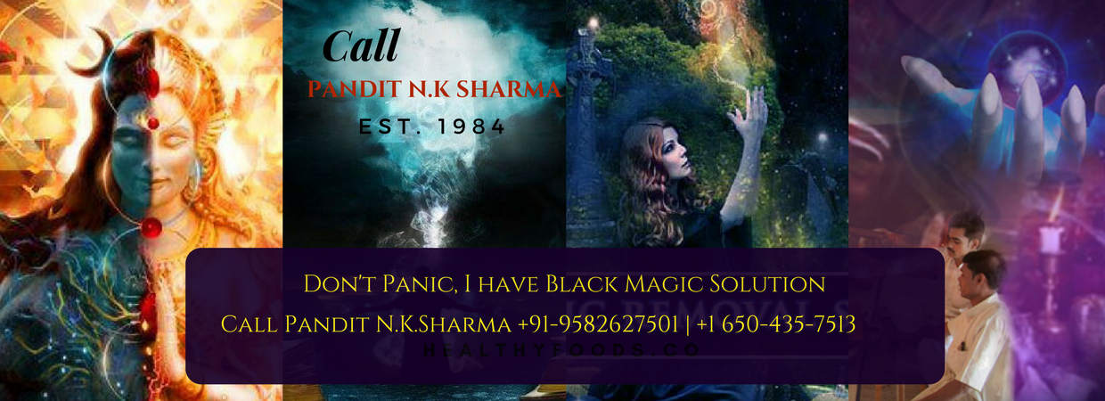 Black Magic Removal Specialist Astrologer Worldwide Pandit N K Sharma +91-9582627501